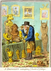 A Cognocenti contemplating ye Beauties of ye Antique (1801) by James Gillray, see archeology