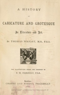 History of Caricature and Grotesque in Literature and Art by Thomas Wright, 1865