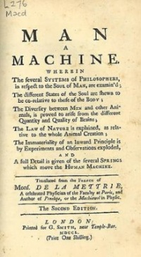 Man a Machine (1748) by Julien Offray de La Mettrie (edition shown 1750)