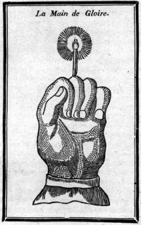 "Hand of Glory, anonymous, see ""dismembered limbs, a severed head, a hand cut off at the wrist, feet which dance by themselves"""